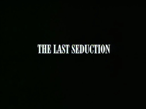 The Last Seduction title screen