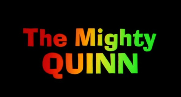The Mighty Quinn title screen