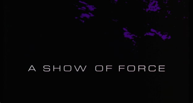 A Show Of Force title screen