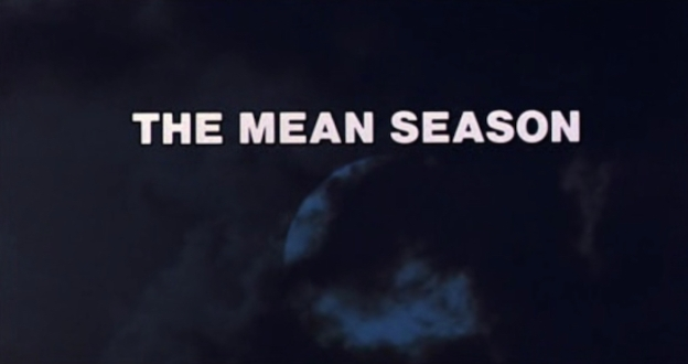 The Mean Season title screen