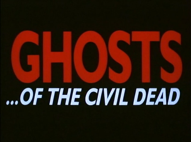 Ghosts… Of The Civil Dead title screen