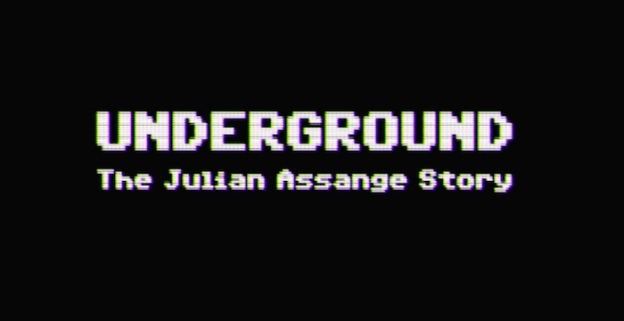 Underground: The Julian Assange Story title screen