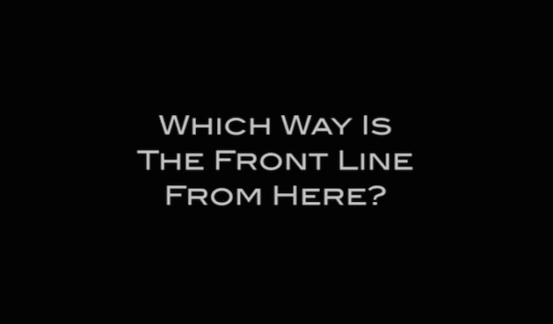 Which Way Is The Front Line From Here? title screen