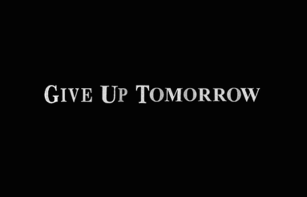 Give Up Tomorrow title screen