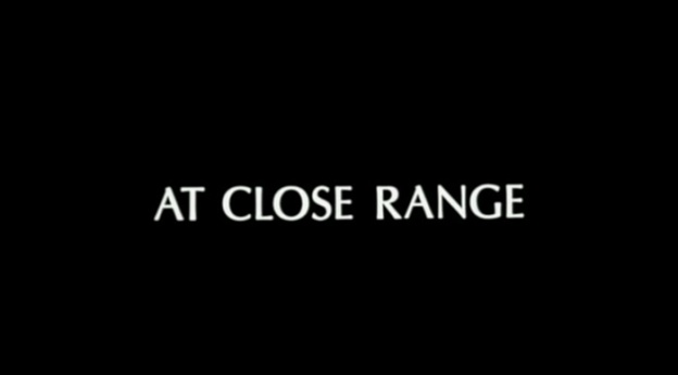At Close Range title screen