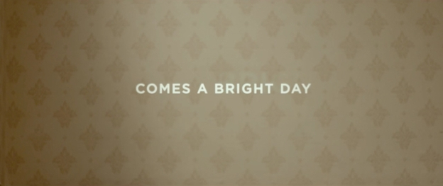 Comes A Bright Day title screen