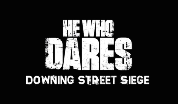 He Who Dares: Downing Street Siege title screen