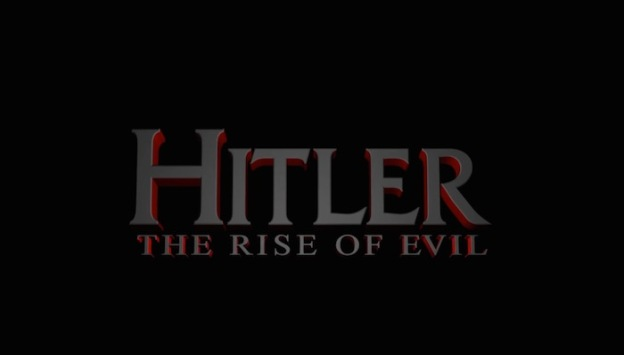 Hitler: Rise Of Evil title screen