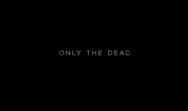 Only The Dead title screen
