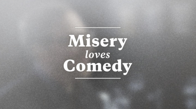 Misery Loves Comedy title screen