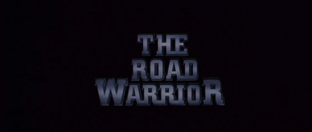 Mad Max 2: The Road Warrior title screen