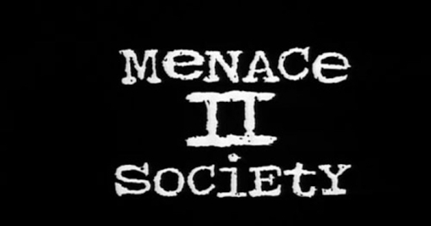 Menace II Society title screen