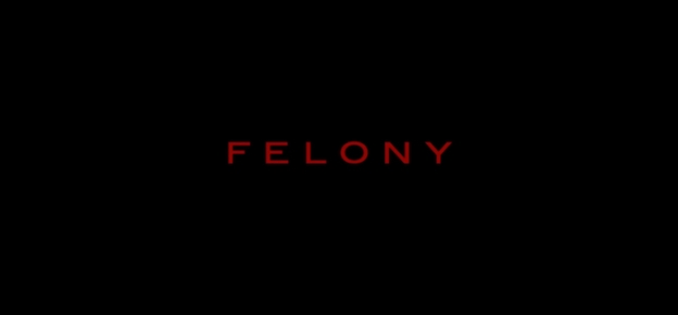 Felony title screen