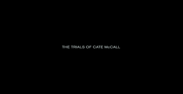 The Trials Of Cate McCall title screen