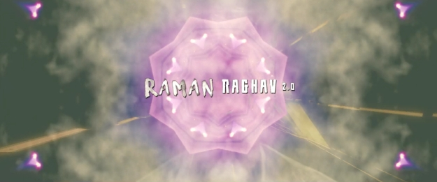 Raman Raghav 2.0 title screen