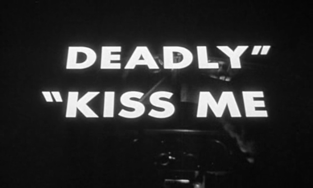 Kiss Me Deadly title screen