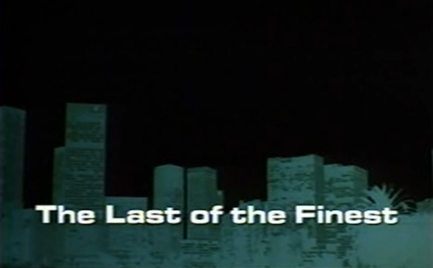 The Last Of The Finest title screen