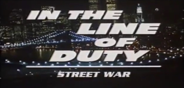 In The Line Of Duty: Street War title screen