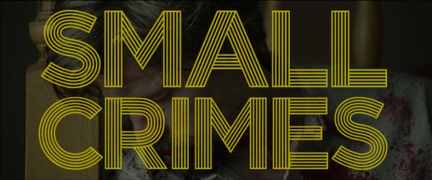 Small Crimes title screen