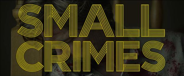 Small Crimes title screen