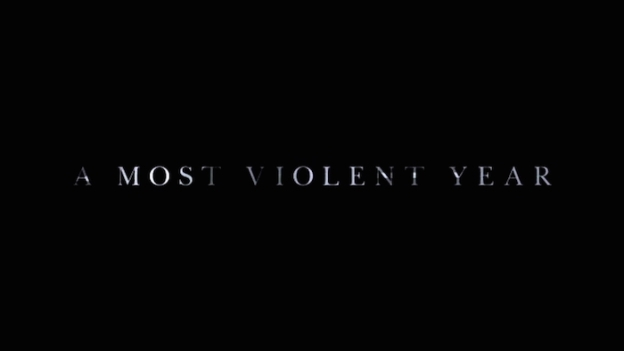 A Most Violent Year title screen