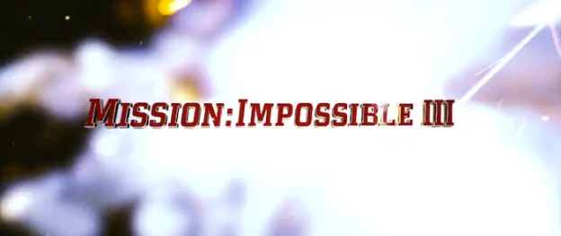 Mission: Impossible III title screen