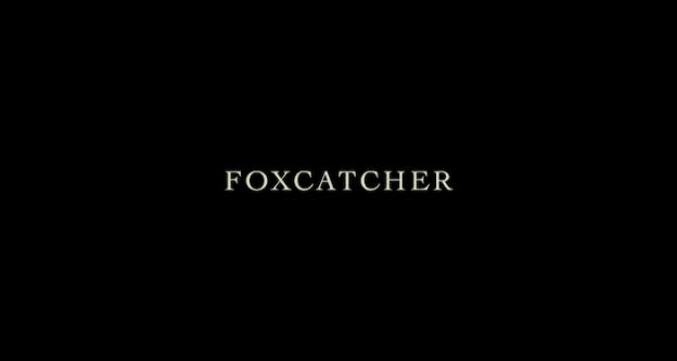 Foxcatcher title screen