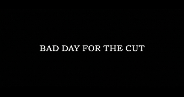 Bad Day For The Cut title screen