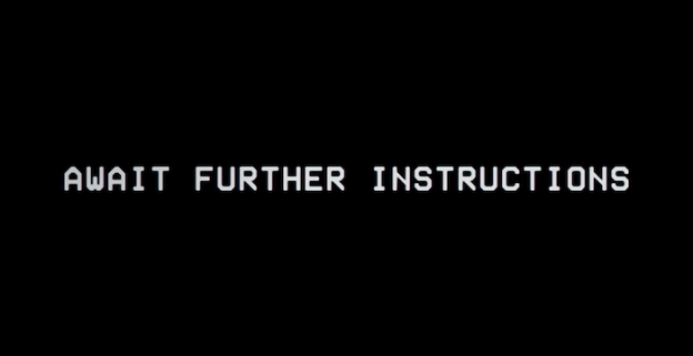 Await Further Instructions title screen