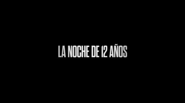 La Noche De 12 Años title screen