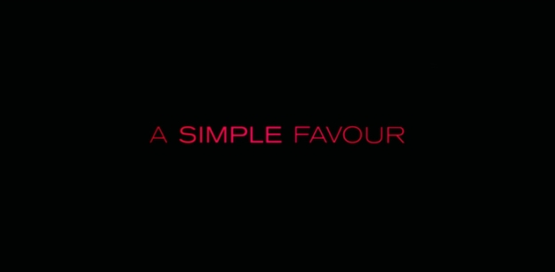 A Simple Favour title screen