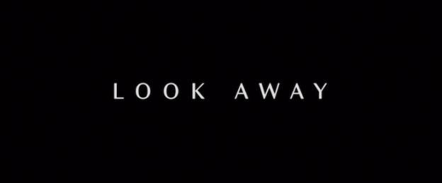 Look Away title screen