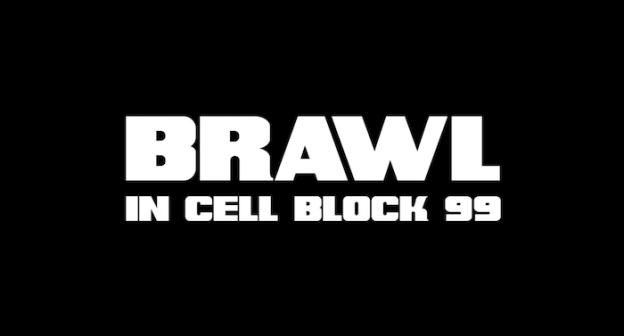 Brawl In Cell Block 99 title screen