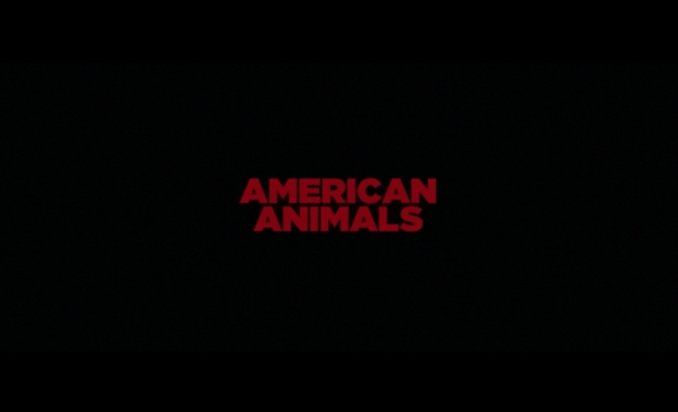 American Animals title screen