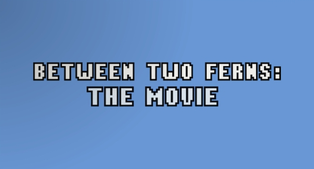 Between Two Ferns: The Movie title screen