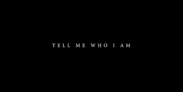 Tell Me Who I Am title screen