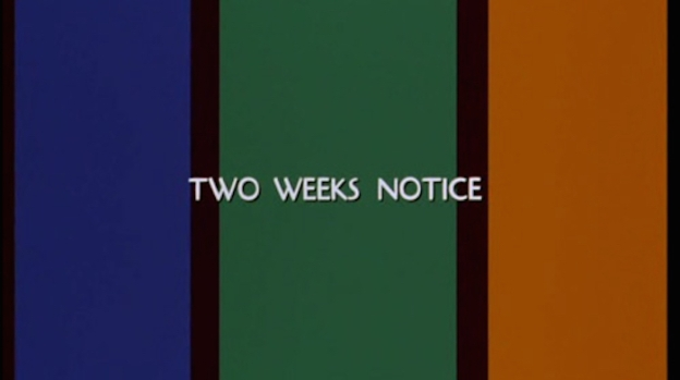 Two Weeks Notice title screen